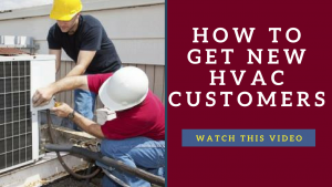 how to get new hvac customers